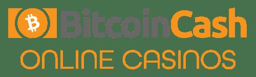 Bitcoin Cash Online Casinos
